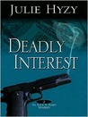 Deadly Interest (An Alex St. James Mystery #2)