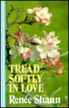 Tread Softly in Love