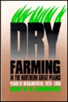Dry Farming/Northern Great Plains