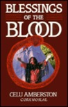 Blessings of the Blood: A Book of Menstrual Lore and Rituals for Women