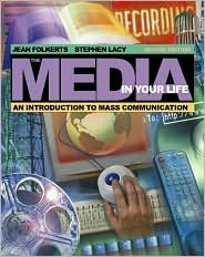 The Media in Your Life by Jean Folkerts