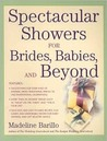 Spectacular Showers for Brides, Babies, and Beyond