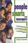 People Smarts for Teens: Becoming Emotionally Intelligent