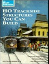 HO Trackside Structures You Can Build