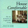 House Comfortable: The Art and Science of Comfortable Living