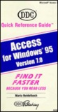Quick Reference Guide for Access 7 Windows 95 with Template on Back Cover