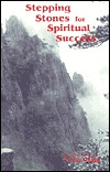 Stepping Stones for Spiritual Success by Hua-Ching Ni