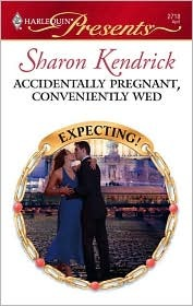 Accidentally Pregnant, Conveniently Wed by Sharon Kendrick