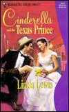 Cinderella and the Texas Prince by Linda Lewis