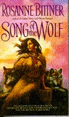 Song of the Wolf by Rosanne Bittner