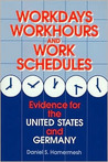 Workdays, Workhours, and Work Schedules: Evidence for the United States and Germany