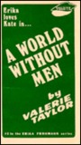 A World Without Men by Valerie Taylor