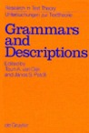 Grammars and Descriptions: Study in Text Theory and Text Analysis