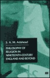 Philosophy of Religion in Nineteenth-Century England and Beyond