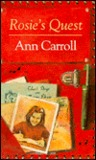 Rosie's Quest by Ann Carroll