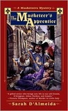 The Musketeer's Apprentice (A Musketeers Mystery, #3)