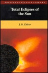 Total Eclipses of the Sun (Expanded Edition)