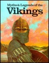 Myths and Legends of the Vikings by John Lindow