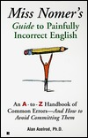 Miss nomer's guide to painfully correct english