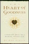 The Heart of Goodness by Jo Ann Larsen