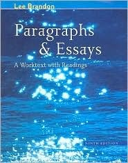 Paragraphs & Essays: A Worktext with Readings