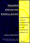 Toward Speaking Excellence: The Michigan Guide to Maximizing Your Performance on the TSE Test and SPEAK Test