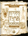 Return to the Tomb of Horrors (Advanced Dungeons & Dragons: Tomes)