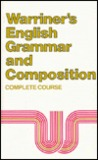 Warriner's English Grammar and Composition: 1st Course