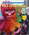 Day of the Dead: A Latino Celebration of Family and Life