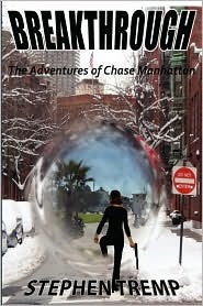 Breakthrough: The Adventures of Chase Manhattan