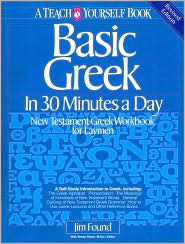 Basic Greek in 30 Minutes a Day by James Found