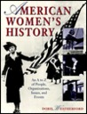 American Women's History: A-Z of People, Organizations, Issues and Events