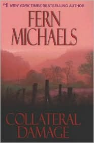 Collateral Damage (Sisterhood, #11) by Fern Michaels