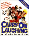 Carry on Laughing: A Celebration