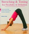Stretching & Toning for Flexibility & Definition
