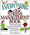 The Everything Stress Management Book by Eve Adamson