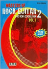 Masters of Rock Guitar 2: The New Generation, Volume 1 [With CD]