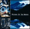 Visions of the North: Native Arts of the Northwest Coast