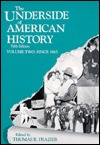 The Underside of American History by Thomas R. Frazier