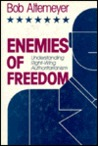 Enemies of Freedom: Understanding Right-Wing Authoritarianism