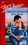 Dad in Demand (Bachelors and Babies, Book 4) by Metsy Hingle