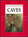 Caves (Armentrout, Patricia, Earthly Oddities.)