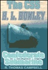 The CSS H.L. Hunley: Confederate Submarine