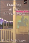 Dancing at the Harvest Moon