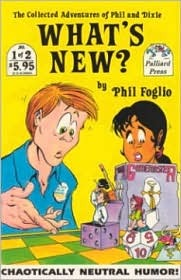 What's New, Vol. 1 by Phil Foglio