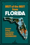 Best of the Best from Florida: Selected Recipes from Florida's Favorite Cookbooks