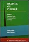 Reading on Purpose: Building Cognitive Skills for Intermediate Learners