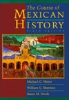 The Course of Mexican History by Michael C. Meyer