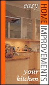 Your Kitchen: Easy Home Improvements