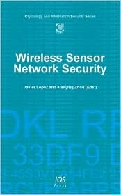 Wireless Sensor Network Security (Cryptology And Information Security)